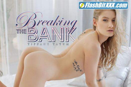 Tiffany Tatum - Breaking The Bank [UltraHD 4K 2700p]