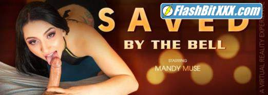 Mandy Muse - Saved by the Bell [UltraHD 4K 3072p]